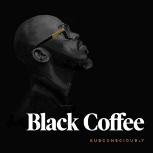 Black Coffee Announces Date Of His Upcoming Album As He Records Over 100 Million Streams