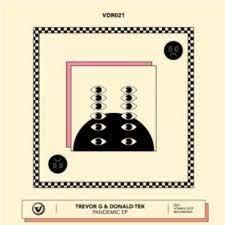 Download Album : Trevor G & Donald-Tek – Pandemic EP Download