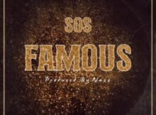 Download Mp3 : Big Xhosa – Famous ft. SOS mp3 download