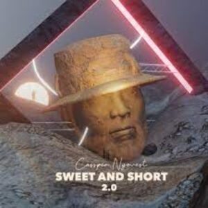 DOWNLOAD Mp3: Cassper Nyovest – Sweet And Short 2.0 Album
