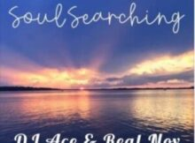 DOWNLOAD Mp3: DJ Ace & Real Nox – Soul Searching mp3 download