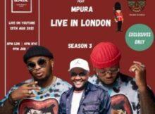 DOWNLOAD Mp3: Major League & Mpura – Amapiano Balcony Mix Live In London EP 5 S3 (Tribute to Mpura) mp3 download