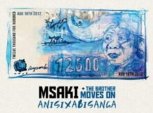 DOWNLOAD Mp3: Msaki – Anisixabisanga ft. The Brother Moves On mp3 download