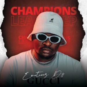 DOWNLOAD Emotionz DJ – Champions League Album mp3 zip download