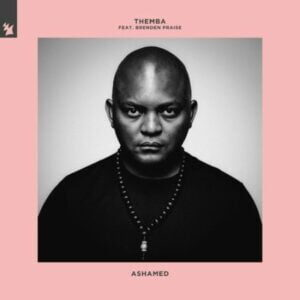 DOWNLOAD Mp3: Themba – Ashamed ft. Brenden Praise mp3 download