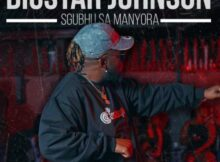 DOWNLOAD Mp3: BigStar Johnson – Sgubhu Sa Mamnyora mp3 download