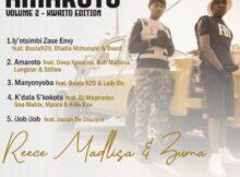Download Mp3 : Reece Madlisa & Zuma – Amaroto Vol 2 EP (Kwaito Edition) mp3 Download